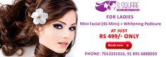 For Ladies: Mini Facial 45 Mins + Whitening Pedicure @ Just Rs. 499