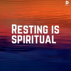 """Sometimes the most spiritual thing you can do is just go take a nap. That's because when you're physically down, it's hard to be emotionally and spiritually up. The legendary football (U.S.) coach Vince Lombardi said, """"Fatigue makes cowards of us all."""" That's true. It's amazing how much better things look when you're rested."""