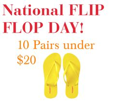 NATIONAL FLIP FLOP DAY!! 10 Pairs under $20!!! http://momgenerations.com/2013/06/national-flip-flop-day-10-flip-flops-under-20/ #Fashion #Shoes #NationalFlipFlopDay
