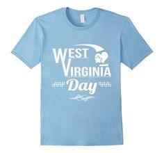 Awesome West Virginia Day US Holiday WV best vacation State t-shirt now available on Amazon http://www.amazon.com/Virginia-Day-Holiday-vacation-t-shirt/dp/B01DURXAA6?ie=UTF8&*Version*=1&*entries*=0 #tshirts #tshirtdesign #tshirtprint #customapparel #tshirtlife #tees #funnyshirts