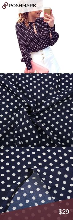 ✨Navy & White Polka Dot Keyhole Blouse✨ Classy & chic navy and white polka dot blouse! Keyhole in front, buttoned cuff long sleeves, polyester material. Super soft and flattering on! Great top that can be worn with a cute skirt or skinny pants and heels! Brand new from manufacture. No brand/label. Perfect for your spring wardrobe! ❤️ Boutique Tops