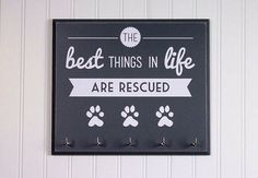 Dog Leash Holder  The best things in Life by StrutYourStuffSignCo