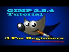 How to use GIMP 2.8 for beginners   free photo program! - YouTube