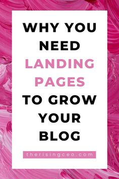Ready to grow your blog & biz? Here's why you need to use landing pages plus how to get started with simple, easy to use templates! #bloggingtips #blogging #emailmarketing
