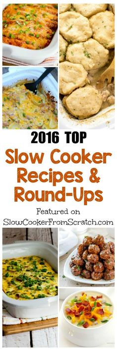 Here are The Top Featured Slow Cooker Recipes and Round-Ups of 2016; these are our picks out of all the great recipes we've featured this year! [featured on SlowCookerFrom Scratch.com]