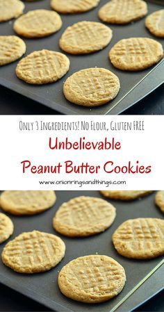 Unbelievable Peanut Butter Cookies are truly unbelievable! Only three ingredients-peanut butter, eggs and sugar; NO flour, gluten-free