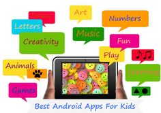 Best Android Apps For Kids - Kids Will Love Them