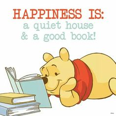 Happiness is... a quiet house and a good book!