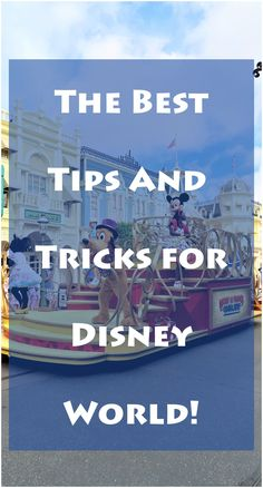 Get the best Disney world tips and trips!