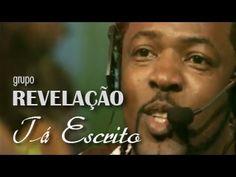 Grupo Revelação - Tá Escrito (Ao Vivo no Morro) - YouTube