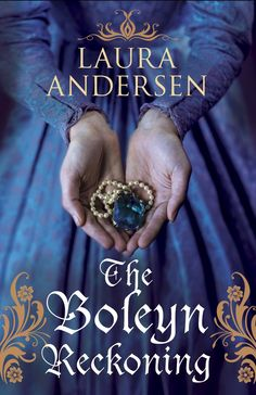 Laura Andersen - The Boleyn Reckoning