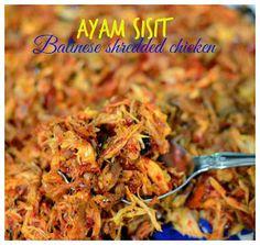 Indonesian Medan Food: Ayam Sisit (Balinese Shredded Chicken) Indonesian Cuisine, Indonesian Recipes, Chicken Chick, Medan, Balinese, Shredded Chicken, Asian Recipes, Asian Foods, Food Lists