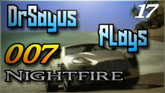 Let's Play: 007 Nightfire - Part 17 | Deep Descent | Deep Sea Driving