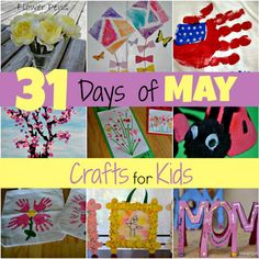 31 Days of May Crafts for Kids, from @Tina Pearson (Mamas Like Me) @MamasLikeMeEP #crafts #kids #mayday