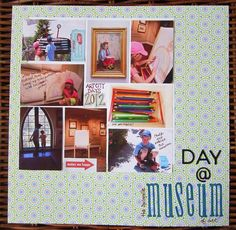 Museum Day | Kelly Jeppson #simple #scrapbook #layout #collage