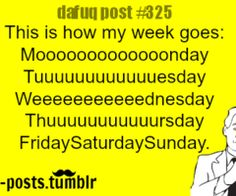 My week exactly.