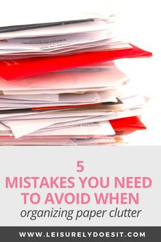 Are you making any of these mistakes when organizing paper clutter? They could be the reason why you have paper all over the house. Declutter Your Home, Organize Your Life, Organizing Your Home, Organizing Ideas, Organizing Papers, Getting Rid Of Clutter, Getting Organized, Paper Organization, Office Organization