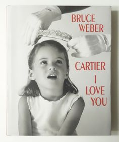 Cartier I Love You: Celebrating 100 Years of Cartier in America | Bruce Weber