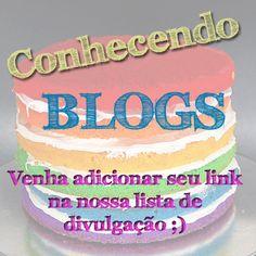 O Blog Que Não É Blog: Conhecendo Blogs #130