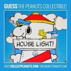 House Light! Guess the Snoopy and Woodstock collectible in today's Peanuts Puzzler! Check the CollectPeanuts.com for the answer.