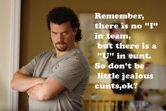 kenny powers rules. hahahahahhaha if you've never seen east bound and down, you're missing out on a real gem.