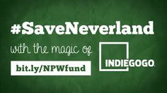 Help Save Neverland on IndieGoGo - The New Adventures of Peter and Wendy