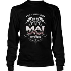 MAI BLOOD RUNS THROUGH MY VEINS - TSHIRT for MAI #gift #ideas #Popular #Everything #Videos #Shop #Animals #pets #Architecture #Art #Cars #motorcycles #Celebrities #DIY #crafts #Design #Education #Entertainment #Food #drink #Gardening #Geek #Hair #beauty #Health #fitness #History #Holidays #events #Home decor #Humor #Illustrations #posters #Kids #parenting #Men #Outdoors #Photography #Products #Quotes #Science #nature #Sports #Tattoos #Technology #Travel #Weddings #Women
