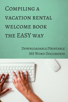 How-To Guide: Compiling a Welcome Book for your Vacation Rental Home