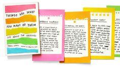 Después de pasar dos años escribiendo consejos sobre creatividad y compartiéndolos en redes sociales, el diseñador norteamericano Adam J. Kurtz se dio cuenta de que tenía un libro listo para publicar. Ni corto ni perezoso, se lo propuso a la editorial Penguin que, hace una semanas, lanzó Things Are What You Make of Them: Life […]