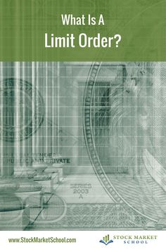 What Is A Limit Order? Learn more about the different types of orders used when purchasing stocks. Click the photo above!