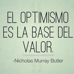 Frase de optimismo -Nicholas Murray Butler