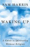 Waking Up: A Guide to Spirituality Without Religion:Amazon.co.jp:Kindle Store