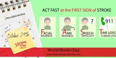 World Stroke Day, on October emphasizes the serious nature & high rates of stroke while promoting increased awareness. World Stroke Day, Emotional Disturbance, National Day Calendar, National Cat Day, Severe Headache, Global Awareness, World Days, October 29, One In A Million