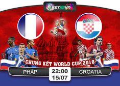 """Nhận định bóng đá Pháp vs Croatia, chung kết WC 2018. Với đội hình đẳng cấp cùng nhiều lợi thế, liệu """"những chú gà trống Gaulois"""" có giành được cup vàng?"""