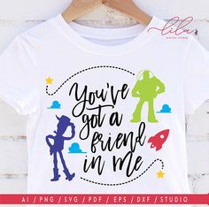 You've got a Friend in Me (SVG dxf png) Disney Inspired Toy Story Friends Quote Cut File Cricut Vector Clipart T-Shirt Design Boy Girl Party Vector Clipart, Vector File, Printable Paper, Paper Background, Freebies, Digital Collage, Disney Inspired, Collage Sheet, Toy Story