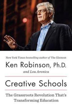 Creative Schools by Ken Robison (****-)