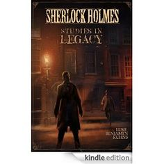 the untold adventures of sherlock holmes kuhns luke