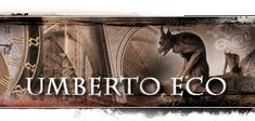 Umberto Eco is another favorite author of mine-I hope to read one of his books and fully understand it one day-one day.