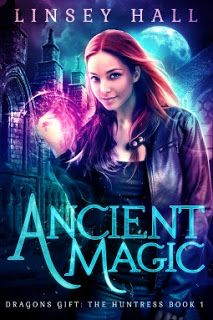 Ancient Magic: a New Adult Urban Fantasy (Dragon's Gift: The Huntress Book by Linsey Hall Love Book, Book 1, Audio Books For Kids, Fantasy Books To Read, Paranormal Romance Books, Bon Film, Sword And Sorcery, Magic Book, Book Lovers