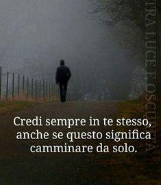 Italian Quotes, Reggio Emilia, Sentences, Einstein, Positive Quotes, Wisdom, Positivity, Lol, Thoughts