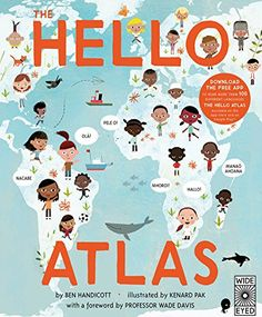 Children's Book: The Hello Atlas - Find more details about this book and more children's books set in the same country. Then click around to find children's books set in countries around the world. Kids' Travel Books