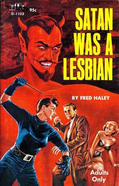Lesbian pulp vintage art print Satan Was a Lesbian — pulp paperback cover repro Arte Pulp Fiction, Pulp Fiction Book, Vintage Lesbian, Lesbian Art, Vintage Art Prints, Vintage Posters, Vintage Ads, Satan, Art Pulp