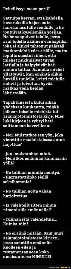 Rehellisyys maan perii? - HAUSK.in Jokes, Fun, Husky Jokes, Memes, Funny Pranks, Lifting Humor, Humor, Pranks, Chistes