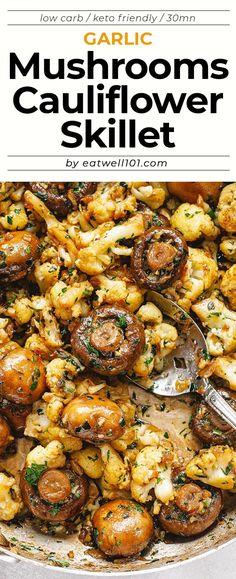 Garlic Butter Mushrooms Cauliflower Skillet - #cauliflower #mushroom #recipe #eatwell101 - This mushroom and cauliflower recipe is super nourishing and easy to whip up - #recipe by #eatwell101 Veggie Side Dishes, Vegetable Dishes, Side Dish Recipes, Food Dishes, Cooked Vegetable Recipes, Veggie Meals, Califlower Recipes, Healthy Cauliflower Recipes, Cauliflower Salad