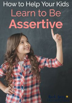 You can help your kids learn to be assertive with these tips & recommendations. Being assertive is more than standing up for yourself! Find out how assertiveness can give your child a boost. #helpforkids #assertiveness