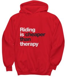 Riding Is Cheaper Than Therapy   by Rafawear   Click Through To Purchase! :)