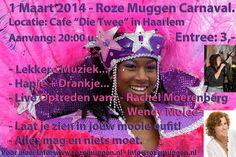 Carnaval bij de Roze Muggen op zaterdag 1 Maart, neem je vriendinnen mee en kom langs voor een gezellige feestavond.