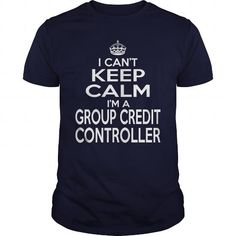 GROUP CREDIT CONTROLLER I Can't Keep Calm I Am A T Shirts, Hoodies. Get it now ==► https://www.sunfrog.com/LifeStyle/GROUP-CREDIT-CONTROLLER--KEEPCALM-T4-Navy-Blue-Guys.html?57074 $22.99