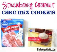 Strawberry Coconut Cake Mix Cookie Recipe! ~ from TheFrugalGirls.com {these delicious cookies are so easy to make and take only 4 ingredients!!} #recipes #thefrugalgirls