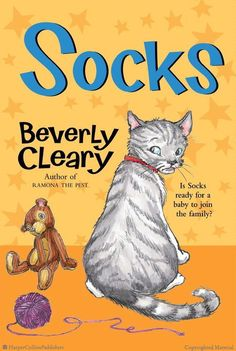 Socks  by Beverly Cleary, illustrated by Tracy Dockray